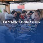 Evènements Rotary Clubs