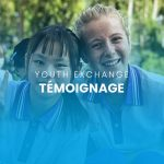 Témoignage Youth Exchange